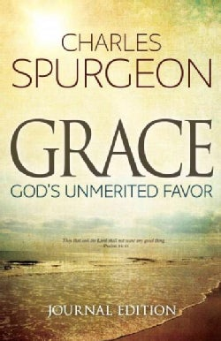 Grace: God's Unmerited Favor - Journal Edition (Paperback)