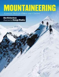 Mountaineering: Essential Skills for Hikers and Climbers (Paperback)