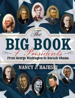 The Big Book of Presidents: From George Washington to Barack Obama (Hardcover)