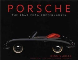 Porsche: The Road from Zuffenhausen (Hardcover)