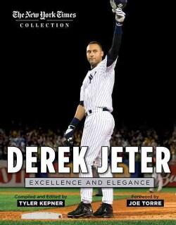 Derek Jeter: Excellence and Elegance (Paperback)