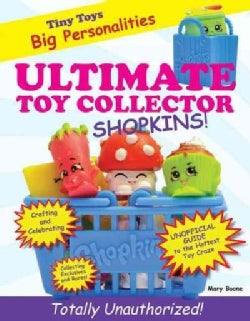 Ultimate Toy Collector: Shopkins (Paperback)