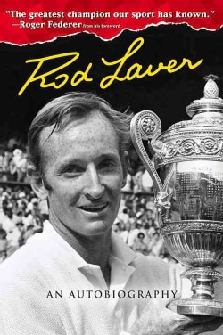 Rod Laver: An Autobiography (Hardcover)