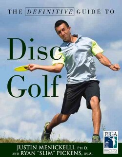 The Definitive Guide to Disc Golf (Paperback)