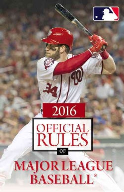 The Official Rules of Major League Baseball 2016 (Paperback)