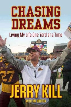 Chasing Dreams: Living My Life One Yard at a Time (Hardcover)