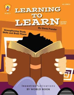 Learning to Learn: Strengthening Study Skills and Brain Power (Paperback)