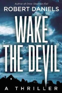 Wake the Devil (Hardcover)