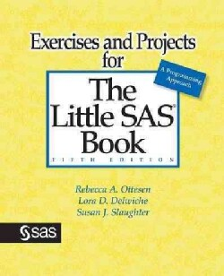 Exercises and Projects for the Little SAS Book (Paperback)