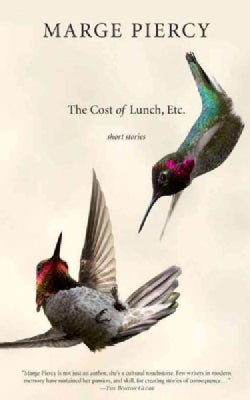 The Cost of Lunch, Etc.: Short Stories (Paperback)