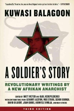 A Soldier's Story: Revolutionary Writings by a New Afrikan Anarchist (Paperback)
