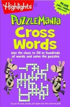 Cross Words: Use the Clues to Fill in Hundreds of Words and Solve the Puzzles (Paperback)