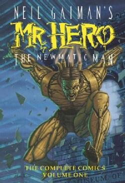 Neil Gaiman's Mr. Hero 1: The Newmatic Man (Paperback)