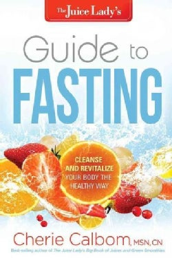 The Juice Lady's Guide to Fasting (Paperback)