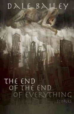 The End of the End of Everything (Paperback)