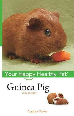 Guinea Pig: Your Happy Healthy Pet (Paperback)