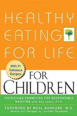 Healthy Eating for Life for Children (Hardcover)