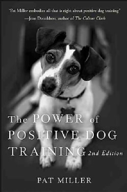 The Power of Positive Dog Training (Hardcover)