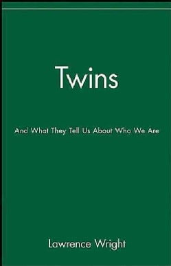 Twins: And What They Tell Us About Who We Are (Hardcover)