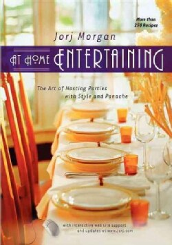 At Home Entertaining: The Art of Hosting a Party With Style and Panache (Hardcover)