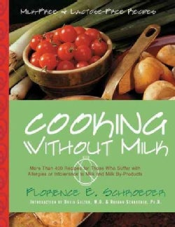 Cooking Without Milk: Milk-Free and Lactose-Free Recipes (Hardcover)