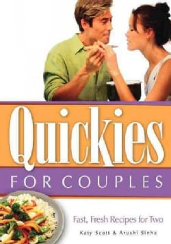 Quickies for Couples: Fast, Fresh Recipes for Two (Hardcover)