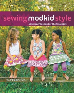 Sewing Modkid Style: Modern Threads for the Cool Girl (Paperback)
