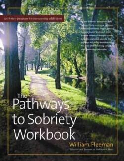 The Pathways to Sobriety Workbook (Hardcover)