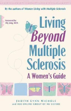 Living Beyond Multiple Sclerosis: A Women's Guide (Hardcover)