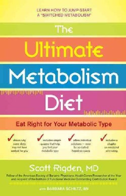 The Ultimate Metabolism Diet: Eat Right for Your Metabolic Type (Hardcover)