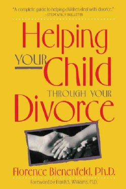 Helping Your Child Through Divorce (Hardcover)