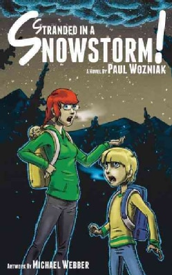 Stranded in a Snowstorm! (Hardcover)