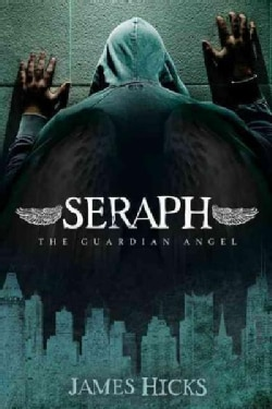 Seraph: The Guardian Angel (Paperback)