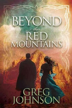 Beyond the Red Mountains (Paperback)
