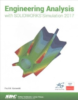 Engineering Analysis With Solidworks Simulation 2017 (Paperback)