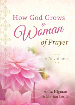 How God Grows a Woman of Prayer: A Devotional Journal (Hardcover)