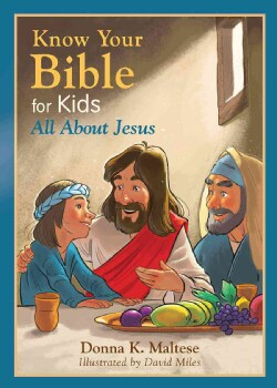 Know Your Bible for Kids: All About Jesus (Paperback)