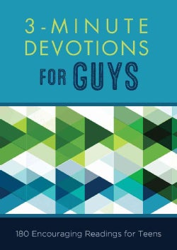 3-Minute Devotions for Guys: 180 Encouraging Readings for Teens (Paperback)