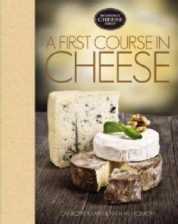 A First Course in Cheese: Bedford Cheese Shop (Hardcover)