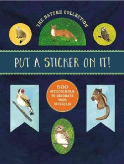 The Nature Collection: 500 Stickers to Decorate Your World (Paperback)