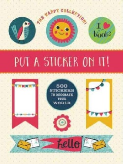 The Happy Collection!: 500 Stickers to Decorate Your World (Paperback)