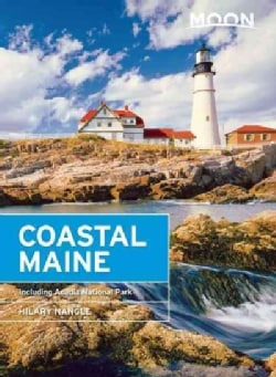 Moon Coastal Maine: Including Acadia National Park (Paperback)
