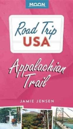 Moon Road Trip USA Appalachian Trail (Paperback)