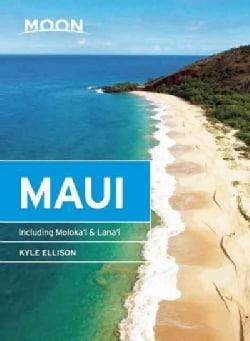 Moon Maui: Including Moloka'i & Lana'i (Paperback)