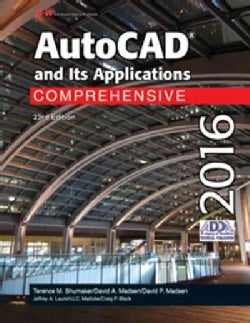 Autocad and Its Applications Comprehensive 2016 (Paperback)