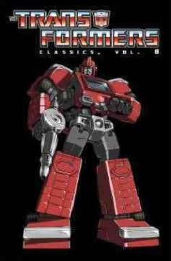 The Transformers Classics 8 (Paperback)