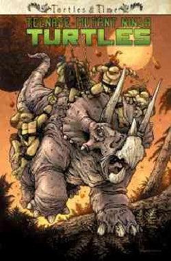 Teenage Mutant Ninja Turtles: Turtles in Time (Paperback)