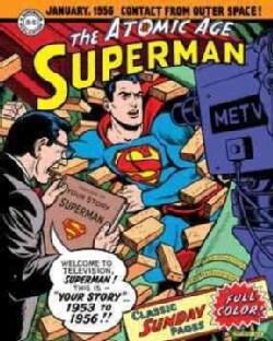 Superman: The Atomic Age Sundays 1953-1956 (Hardcover)