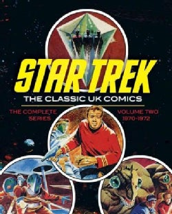 Star Trek 2: The Classic UK Comics: 1970 - 1972 (Hardcover)
