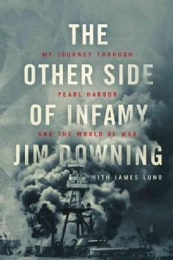 The Other Side of Infamy: My Journey Through Pearl Harbor and the World of War (Paperback)